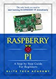 #1: Raspberry PI: A Step By Step Guide For Beginners