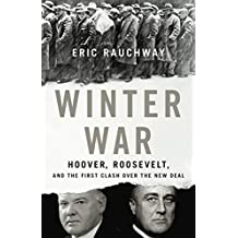 Winter War: Hoover, Roosevelt, and the First Clash Over the New Deal (English Edition)