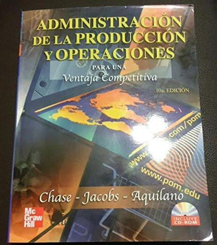 Descargar Libro Administracion de la produccion y operaciones para una ventaja competitiva de Jacobs Chase