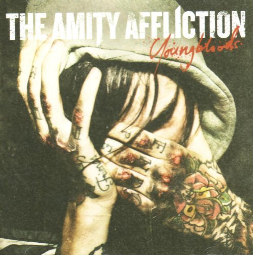 Youngbloods by AMITY AFFLICTION (2010-05-04)
