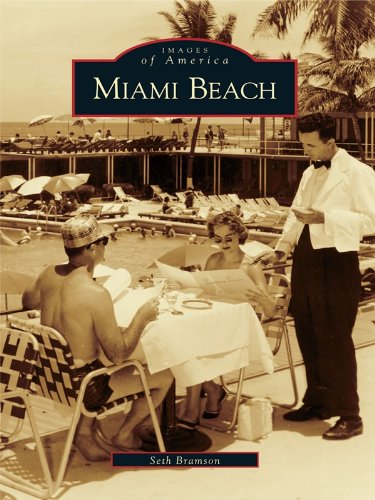 Miami Beach (Images of America) (English Edition) -