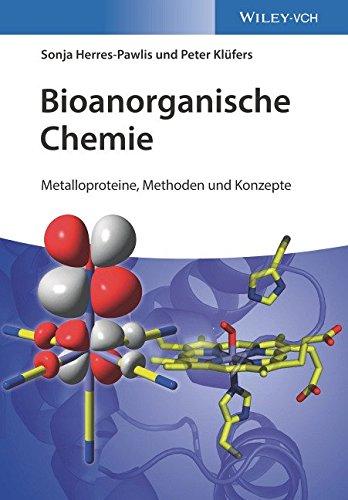 Bioanorganische Chemie: Metalloproteine, Methoden und Konzepte