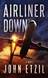 Airliner Down by John Etzil