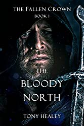 The Bloody North (The Fallen Crown Book 1) (English Edition)