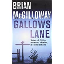 Gallows Lane by Brian McGilloway (2009-06-17)