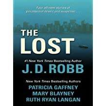 The Lost (Basic) by J.D. Robb (2010-03-03)