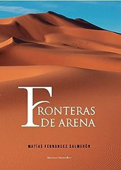 Fronteras de arena (Spanish Edition)