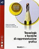 Tecnologie e tecniche di rappresentazione grafica. Eserciziario- Extrakit-Openbook. Per le Scuole superiori. Con e-book. Con espansione online