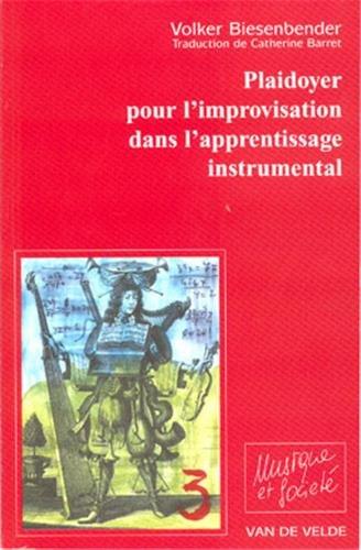 Plaidoyer pour l'improvisation par Volker Biesenbender
