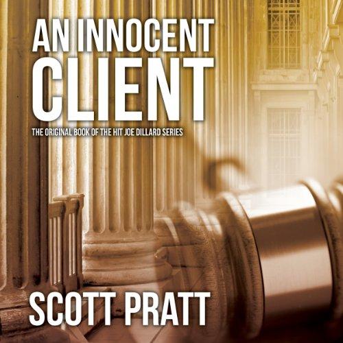 an-innocent-client-joe-dillard-book-1