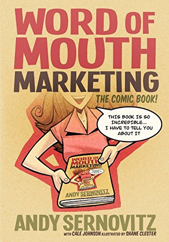 Portada del libro Word of Mouth Marketing: The Comic Book by Andy Sernovitz (8-Aug-2012) Paperback
