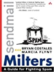 sendmail Milters: A Guide for Fightin...
