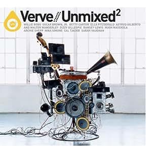 Verve Remixed 2 & Verve Unmixed 2