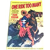 One Ride Too Many and Twelve Other Action-Packed Stories of the Wild West: And Twelve Other Action-Packed Stories of the Wild West (The Barricade Classic Western Series)