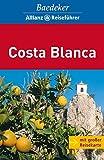 Baedeker Allianz Reiseführer Costa Blanca - Achim Bourmer