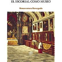 Escorial como museo, El (eBook)