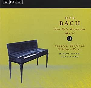 CPE Bach: The Solo Keyboard Music, Vol 13 - Sonatas, Sinfonias & Other Pieces /Spányi