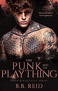 The Punk and the Plaything (When Rivals Play Book 3) (English Edition)