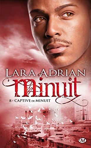 Minuit, Tome 8: Captive de Minuit par Lara Adrian