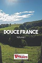 Douce France: Volume I