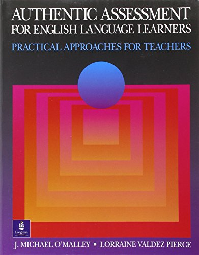 Authentic Assessment for English Language Learners: Amazing English!