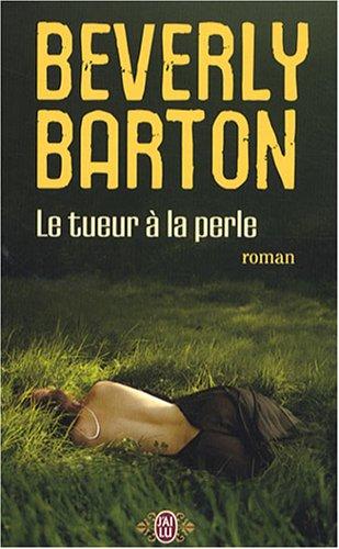 Le tueur à la perle par Beverly Barton