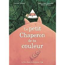 Le Petit Chaperon de ta couleur (1 livre + 1 CD audio)
