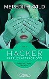 Hacker - Acte 2 Fatales attractions