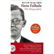 Hans Fallada: Die Biographie