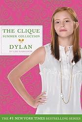 Clique Summer Collection #2: Dylan (The Clique)