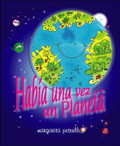 Había una vez un Planeta por Margarita  Petrullo