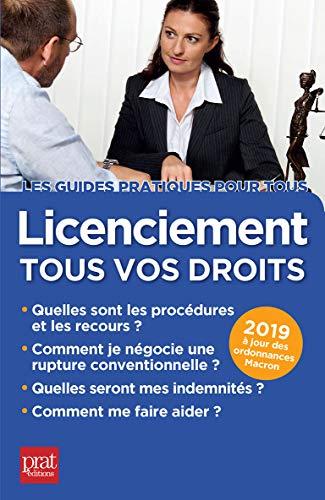 Licenciement 2019: Tous vos droits (GUIDE PRATIQUE)
