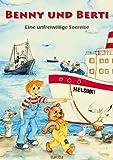 Benny und Berti: Eine unfreiwillige Seereise
