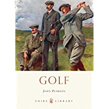 Golf (Shire Library, Band 733)