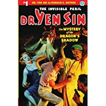 Dr. Yen Sin #1: The Mystery of the Dragon's Shadow: Volume 1