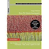 Fire TV Stick kompakt: Der Einstieg in die Welt des Online-Entertainments  - Fernsehen, Video, Musik, Spiele und mehr