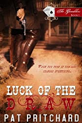 Luck of the Draw: The Gamblers