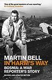 In Harm's Way: Bosnia: A War Reporter's Story