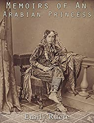 Memoirs of An Arabian Princess: An Autobiography (English Edition)