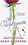 The Perfectionists (The Perfectionists series)