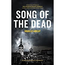 Song of the Dead (Di Ben Westphall 1) by Douglas Lindsay (2016-03-24)