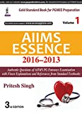 AIIMS Essence (2016–2013) - Vol. 1 (PGMEE)