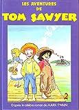 Telecharger Livres Les Aventures de Tom Sawyer d apres le celebre roman (PDF,EPUB,MOBI) gratuits en Francaise