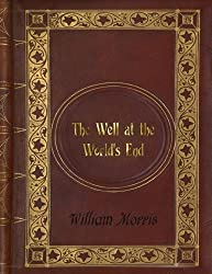 William Morris - The Well at the World's End