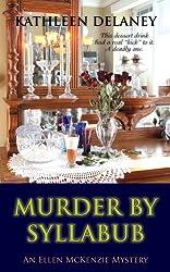 Murder by Syllabub (Ellen McKenzie mysteries Book 5) (English Edition)