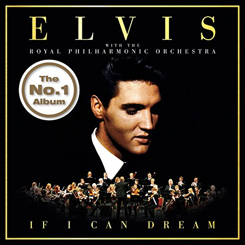 if-i-can-dream-elvis-presley-with-the-royal-philharmonic-orchestra