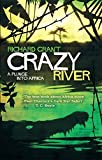 Crazy River: A Plunge into Africa