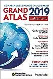 Grand Atlas 2019 (panorama géopolitique complet du monde de demain)