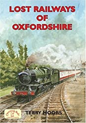 Lost Railways of Oxfordshire