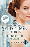 Selection Storys - Liebe oder Pflicht: Band 1